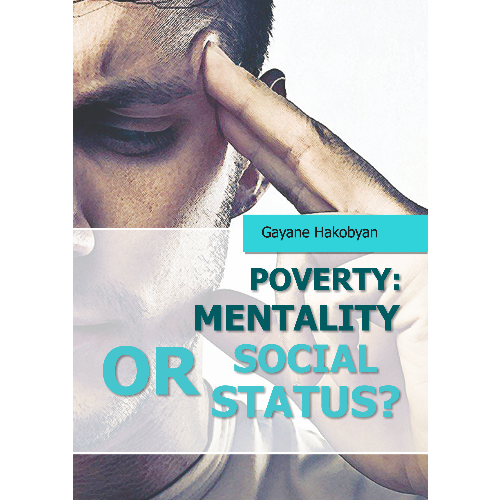 Poverty : Mentality  or  Social  Status?